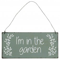 "Metalskilt ""I'm in the garden - Ib Laursen"