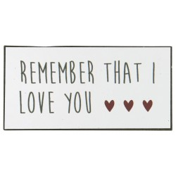 "Magnet ""Remember that I love you"" - Ib laursen"