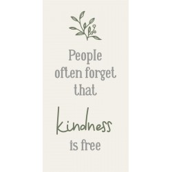 "Magnet ""People often forget that kindness is free"" - Ib Laursen"