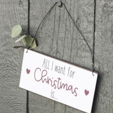 "Metalskilt ""All I want for Christmas"" - Ib Laursen"