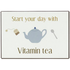 Metalskilt Start your day with vitamin tea
